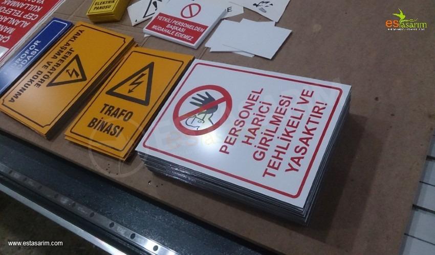 iş güvenliği uyarı levhası